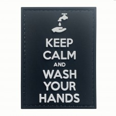 Keep Calm and Wash Your Hands PVC Patch #9016